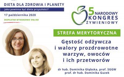 Gęstość odżywcza iwalory prozdrowotne warzyw, owoców (…) – drDominika Głąbska, prof.Dominika Guzek