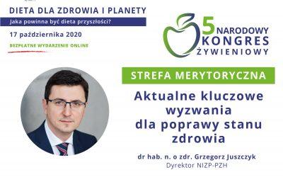 Aktualne kluczowe wyzwania dla poprawy stanu zdrowia – drhab. n. ozdr. Grzegorz Juszczyk