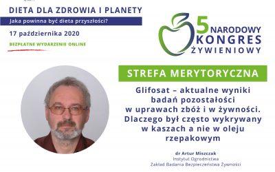 Glifosat – aktualne wyniki badań pozostałości wuprawach zbóż iwżywności – drArtur Miszczak