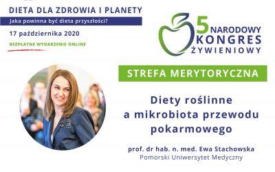 Diety roślinne amikrobiota przewodu pokarmowego – prof.Ewa Stachowska
